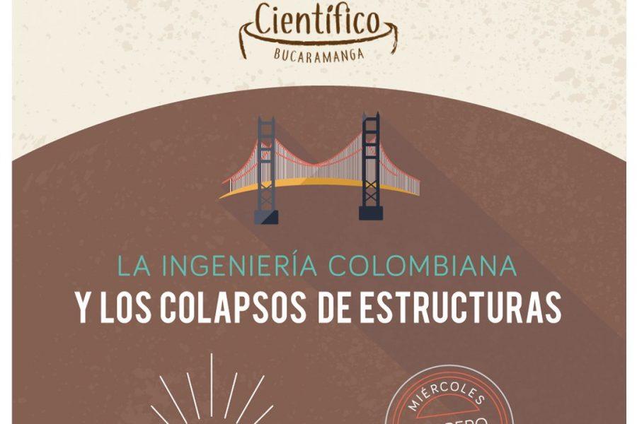 La Ingeniería Colombiana Y Los Colapsos De Estructuras