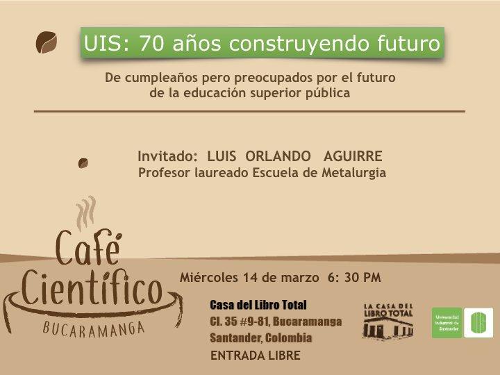 UIS: 70 Años Construyendo Futuro